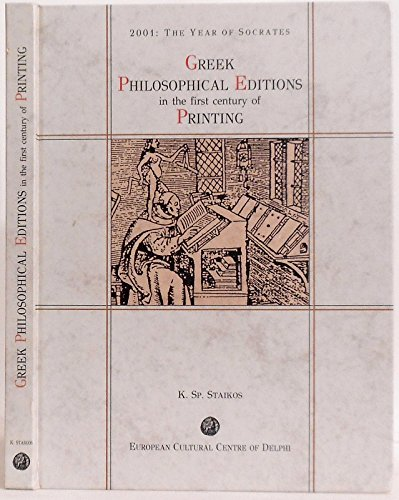 Greek Philosophical Editions: In The First Century: Staikos, Konstantinos Sp.