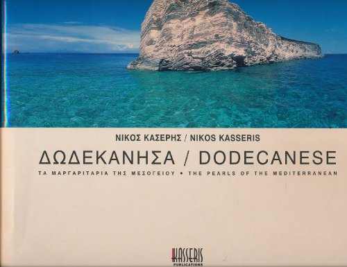 The Dodecanese: The Pearls Of The Mediterranean: Nikos Kasseris