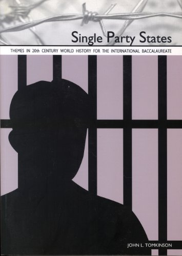 Single Party States (Themes in 20th Century: Tomkinson, John L.