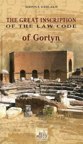 The Great Inscription of the Law Code of Gortyn