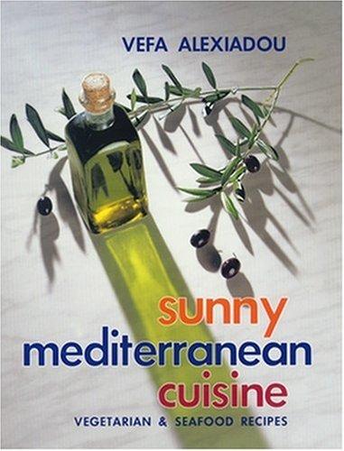 9789609013734: Sunny Mediterranean Cuisine: Vegetarian & Seafood Recipes