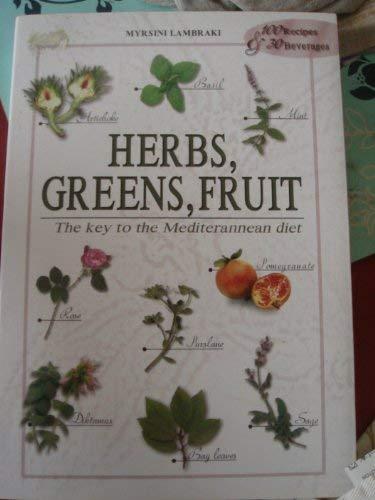 Herbs, Greens, Fruit: Lambraki, Myrsini
