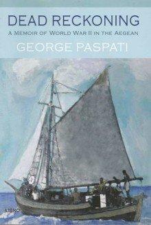 9789609315821: Dead Reckoning: A Memoir of World War II in the Aegean