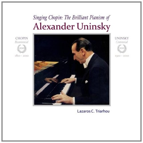 9789609324885: Singing Chopin: The brilliant pianism of Alexander Uninsky