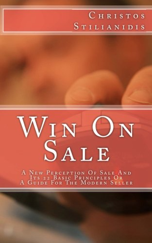 9789609342254: Win On Sale: A New Perception Of Sale And Its 22 Basic Principles Or A Guide For The Modern Seller
