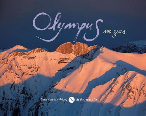 9789609412247: Olympus 100 Years - As the Seagull Flies: ANAV.7.40