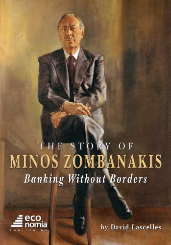 9789609490122: The Story of Minos Zombanakis: Banking Without Borders