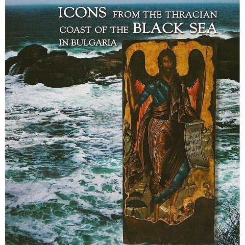 9789609677004: Icons from the Thracian Coast of the Black Sea in Bulgaria