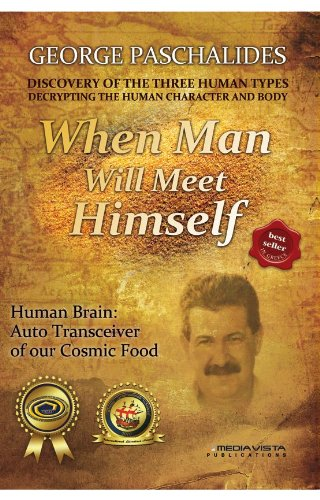 9789609707008: When Man Will Meet Himself (Discovery of the three human types, - 02)