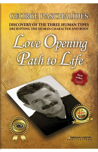 9789609707015: Love Opening Path to Life (Discovery of the three human types, - 01)