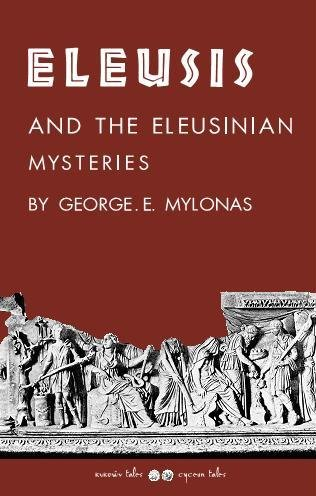 9789609831987: Eleusis and the Eleusinian Mysteries