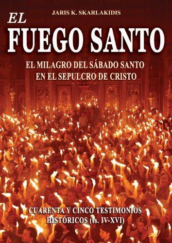 9789609925556: EL FUEGO SANTO