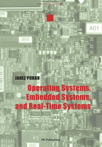 9789612432836: Operating Systems, Embedded Systems, and Real-Time Systems
