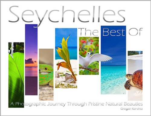 9789612765651: Seychelles - The Best of: A Photographic Journey Through Pristine Natural Beauties