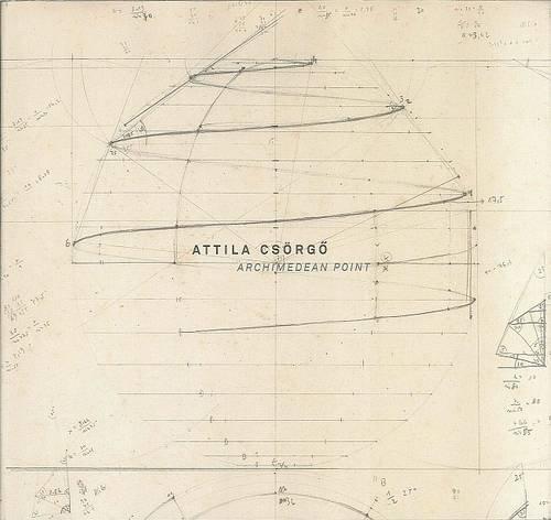 9789619153130: Attila Csorgo: Archimedean Point