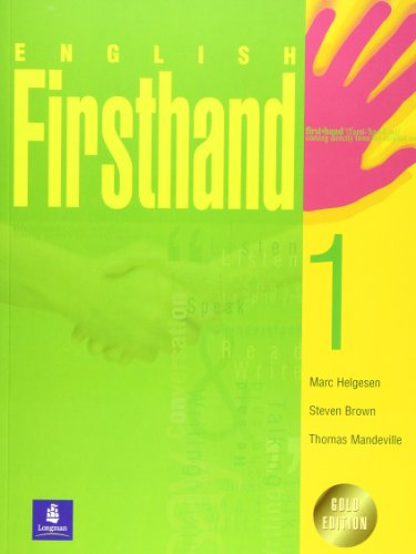 English Firsthand 1 (Student Book with Audio CD) (Gold Edition) (9620015398) by Marc Helgesen; Steven Brown; Thomas Mandeville