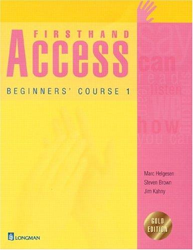 Firsthand Access: Beginners' Course 1 (Student Book): Marc Helgesen, Steven
