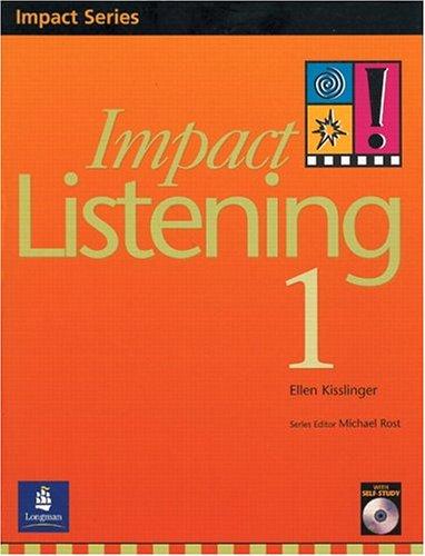 Impact Listening 1, Student Book (9620051335) by Kisslinger, Ellen
