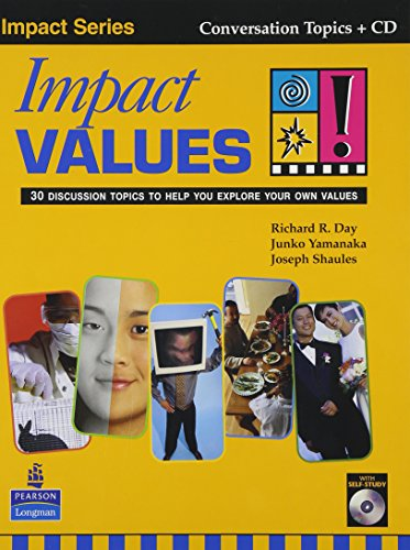 9789620052637: Impact Values! 30 Discussion Topics to Help You Explore Your Own Values (Student Book with Self-Study Audio CD)