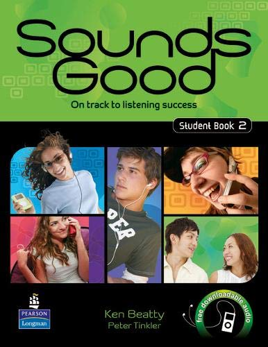 Sounds Good Student Book 2: On Track to Listening Success: Beatty, Ken; Tinkler, Peter