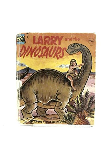 9789620100215: Larry and the Dinosaurs (A Story Time Book)
