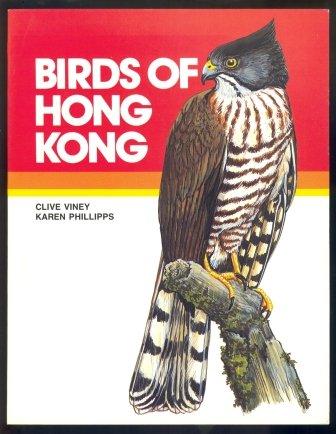 BIRDS OF HONG KONG: Clive Viney, Karen