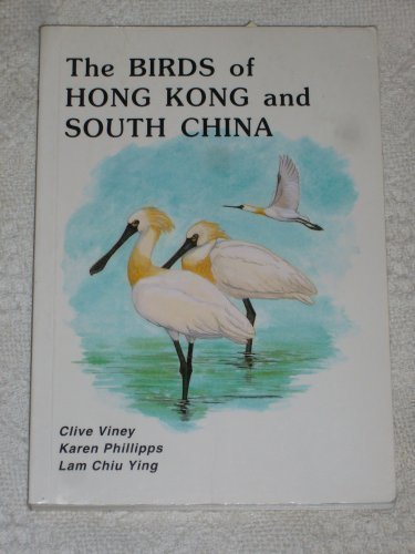 The Birds of Hong Kong and South China: Clive Viney