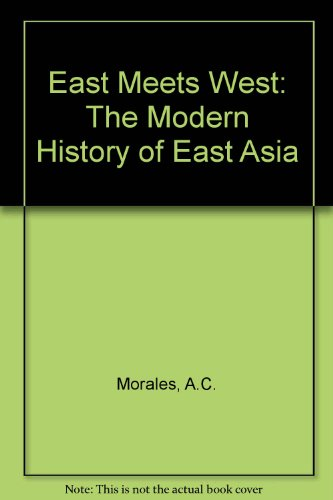 9789620300257: East Meets West: The Modern History of East Asia