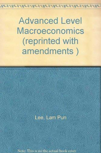 9789620305375: Advanced Level Macroeconomics (reprinted with amendments )