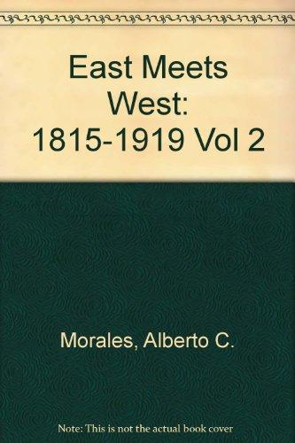 9789620306662: East Meets West: 1815-1919 Vol 2