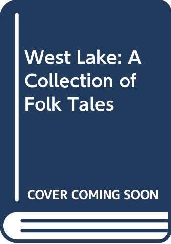 9789620400544: West Lake: A Collection of Folk Tales
