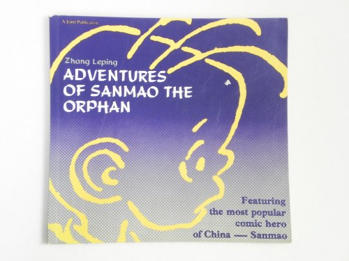 ADVENTURES OF SANMAO THE ORPHAN: Leping, Zhang