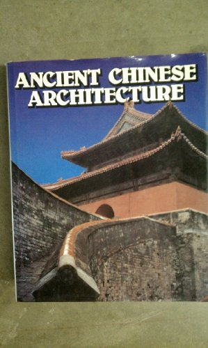 9789620402029: Ancient Chinese Architecture