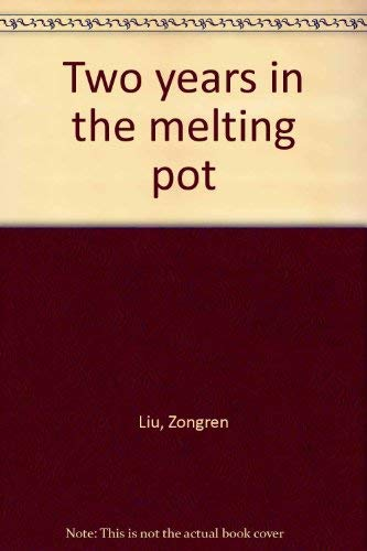 9789620404009: Two Years in the Melting Pot