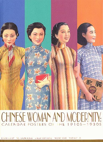 9789620412561: Chinese Woman and Modernity (Calendar Posters of the 1910s-1930s)