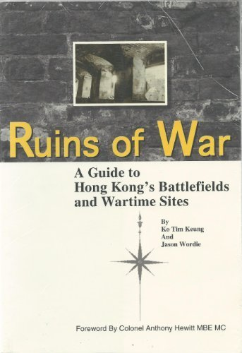 9789620413728: Ruins of war: A guide to Hong Kong's battlefields and wartime sites
