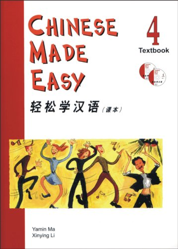 9789620425905: Chinese Made Easy Textbook 4 (With 2 CDs) (v. 4) (English and Chinese Edition)