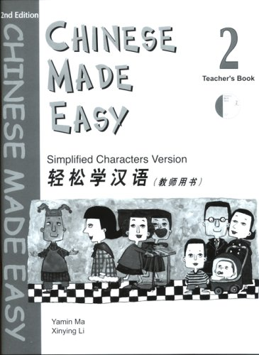 Chinese Made Easy Teacher's Book 2 (With: Ma, Yamin