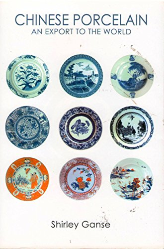 9789620427534: Chinese Porcelain: An Export to the World