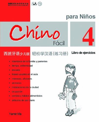 9789620429606: Chino Facil para Ninos (Libro de ejercicios 4) (Spanish and Chinese Edition)