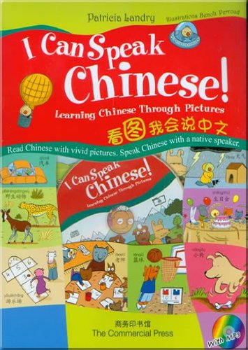 I Can Speak Chinese! Learning Chinese Through: Patricia Landry