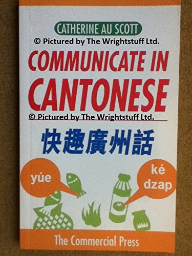 9789620711428: Communicate in Cantonese