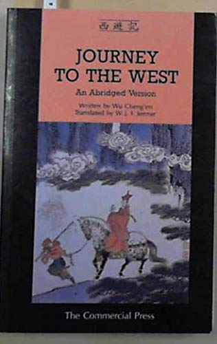 Journey To The West: An Abridged Version: Wu Cheng'en (Author);