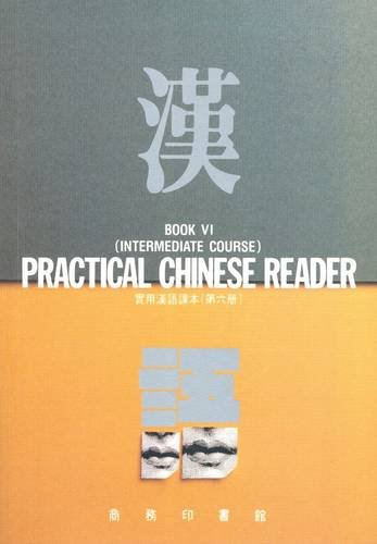 9789620741487: Practical Chinese Reader: Intermediate Course Bk. 6
