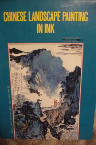 9789621400901: Chinese Landscape Painting in Ink (Fundamental Lessons in Chinese Painting)