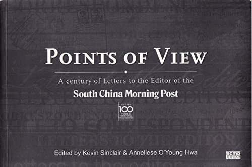 9789621788511: Points of View: A century of Letters to the Editor of the South China Morning Post