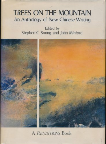 Trees on the Mountain: An Anthology of New Chinese Writing (Hardback)