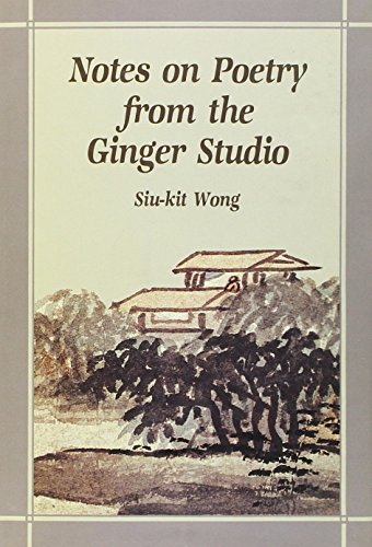 9789622014022: Notes on Poetry from the Ginger Studio