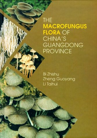 The Macrofungus Flora of China's Guangdong Province