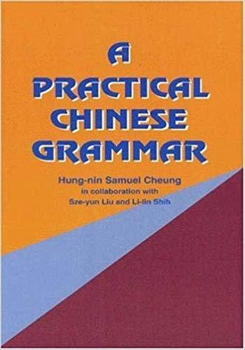 9789622015951: A Practical Chinese Grammar (Mandarin)